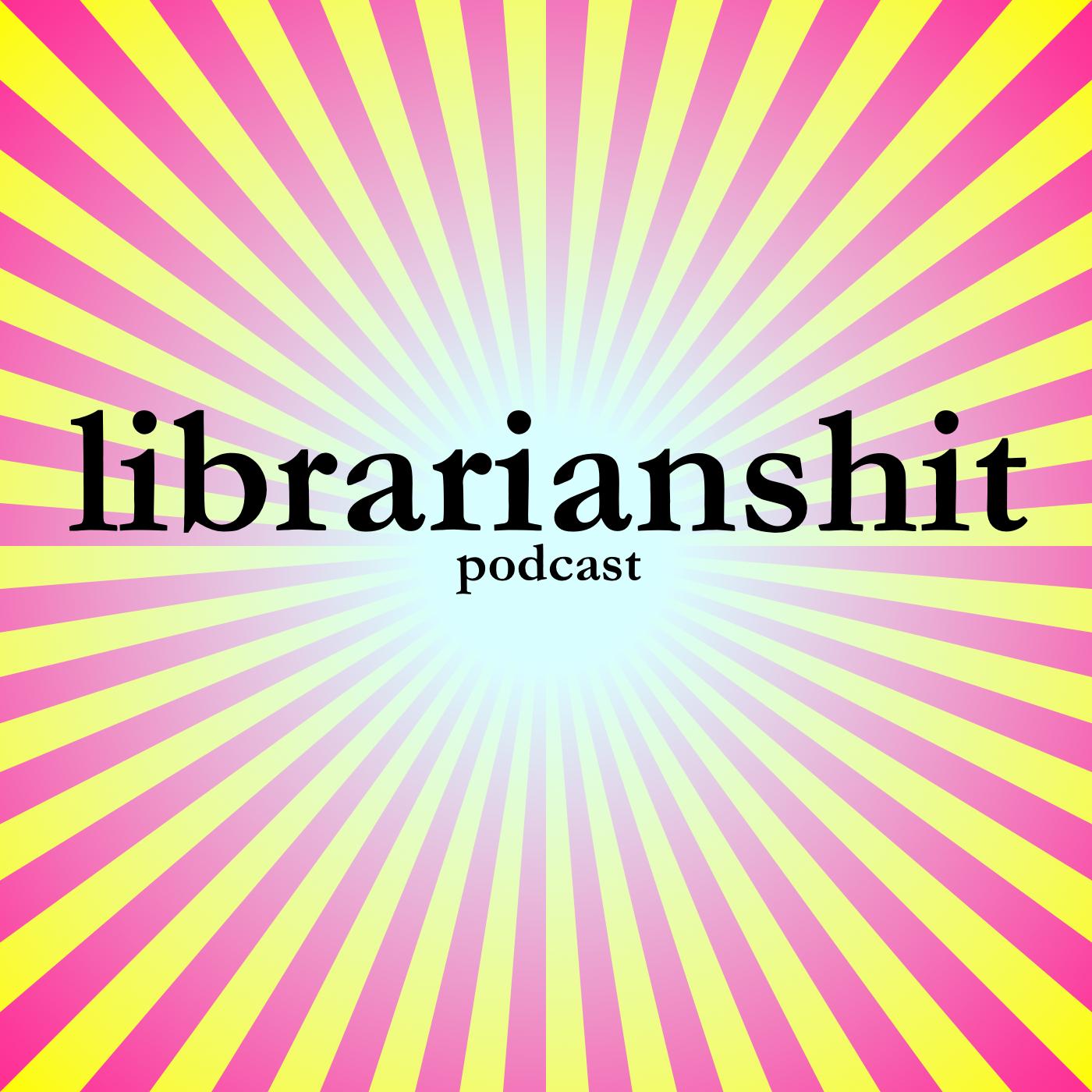 librarianshit podcast